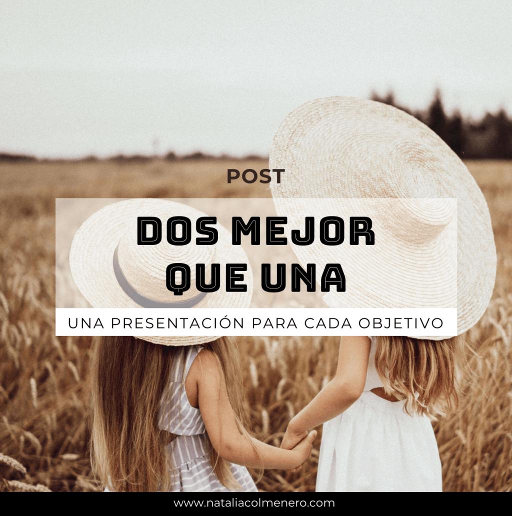 Post_dospresentacionesmejorqueuna by Natalia Colmenero